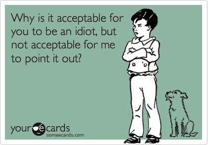 f,,k,idiot,,,funny,humour,quotes-b2ac9a3b8dcf6b7805c23de106119132_h